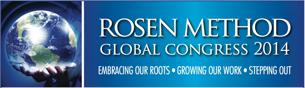Rosen Method Global Congress 2014